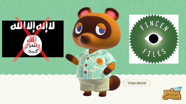 FinCEN Papers: Tom Nook laundering billions for ISIS & Taliban etc, releases find